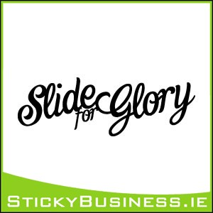 Slide for Glory Sticker
