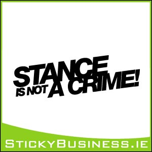 Stance is not a Crime Sticker