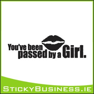 You've Been Passed By a Girl Sticker