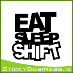 Eat Sleep Shift Sticker
