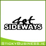 Get Sideways Sticker