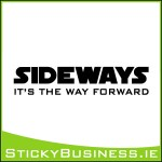 Sideways Is The Way Forward Sticker