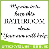 Keep Bathroom Clean Wall Decal - Sticky Business
